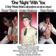 """ONE NIGHT WITH YOU"" TRIBUTE TO ELVIS"